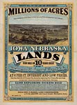 Millions of acres in Iowa and Nebraska for sale, vintage poster
