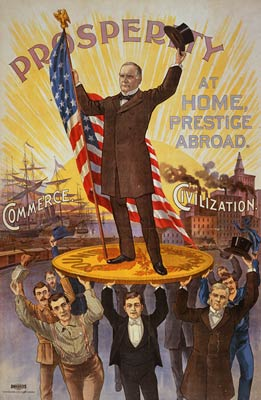 Prosperity at home, prestige abroad William McKinley WWI poster