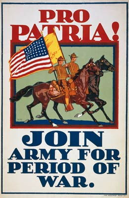 Pro patria! Join Army for period of war - World War One Poster