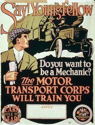 Say! Young fellow, do you want to be a mechanic? WWI Poster