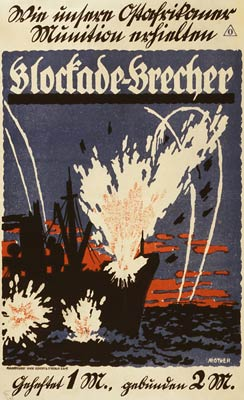Blockade-brecker Blockade Runner munitions to Germany WWI Poster