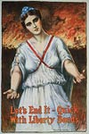 Let's end it - quick, with Liberty Bonds. World War 1 Poster