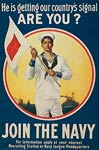 He is getting our country's signal Join the Navy WWI Poster