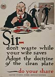 Sir - don't waste while your wife saves - World War I Poster