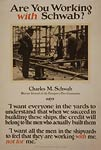 Are you working with Charles Schwab? Shipyard WWI Poster