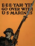 E-e-e-yah-yip Go over with US Marines - WWI Poster