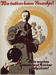 We won't tolerate anarchy! German World War 1 Poster