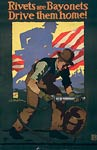 Rivets are bayonets - Drive them home - wwi war Poster