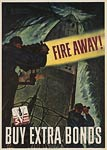 Fire Away, buy war bonds, American WWII Poster